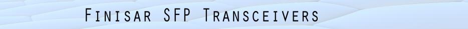 Finisar SFP Transceivers