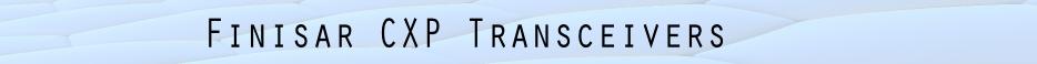 Finisar CXP Transceivers