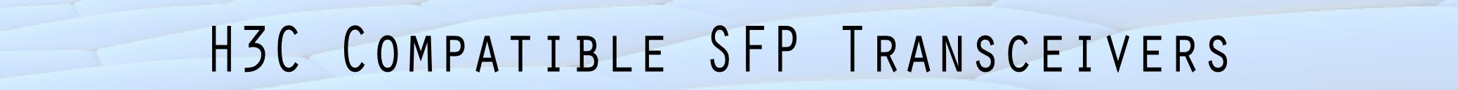 H3C Gigabit Ethernet Fiber Optical SFP Transceiver Modules